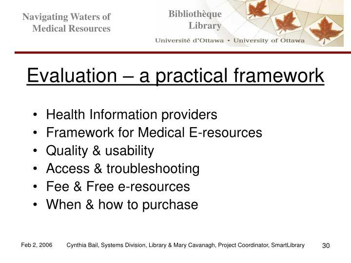 Evaluation – a practical framework
