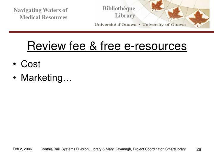 Review fee & free e-resources