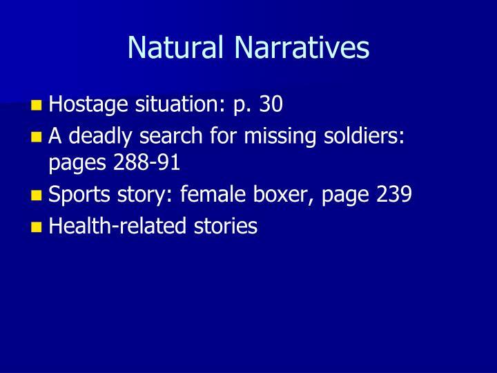 Natural Narratives