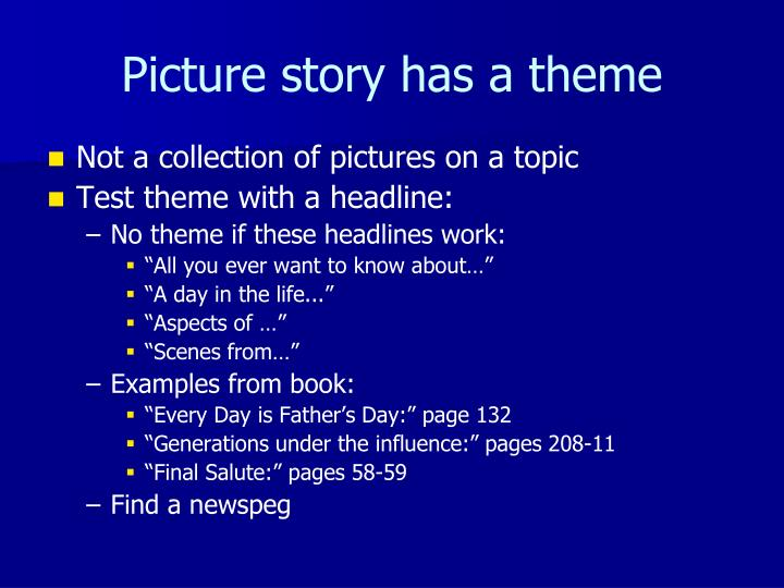 Picture story has a theme