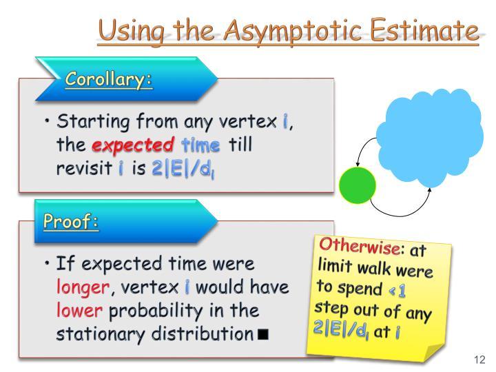 Using the Asymptotic Estimate