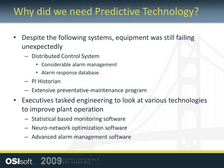 Why did we need Predictive Technology?