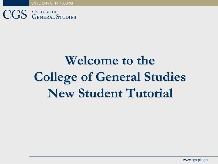 welcome to the college of general studies new student tutorial n.