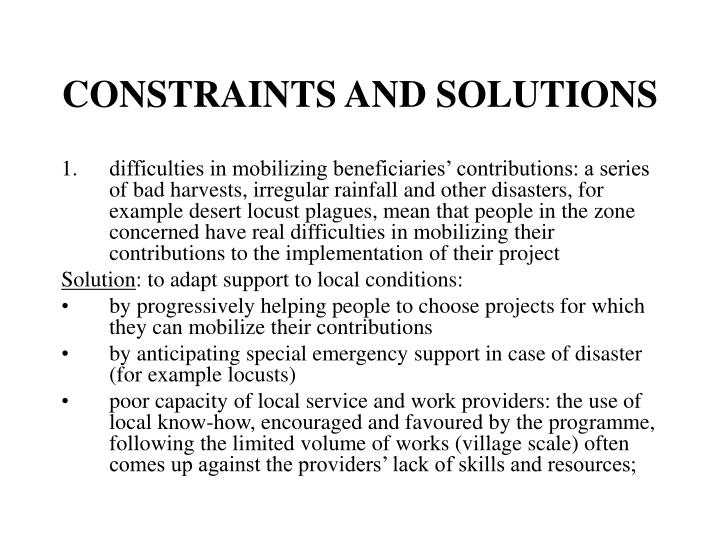 CONSTRAINTS AND SOLUTIONS