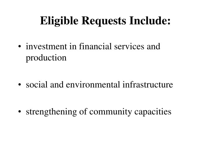 Eligible Requests Include: