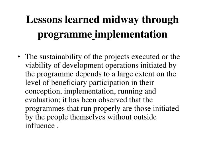 Lessons learned midway through programme