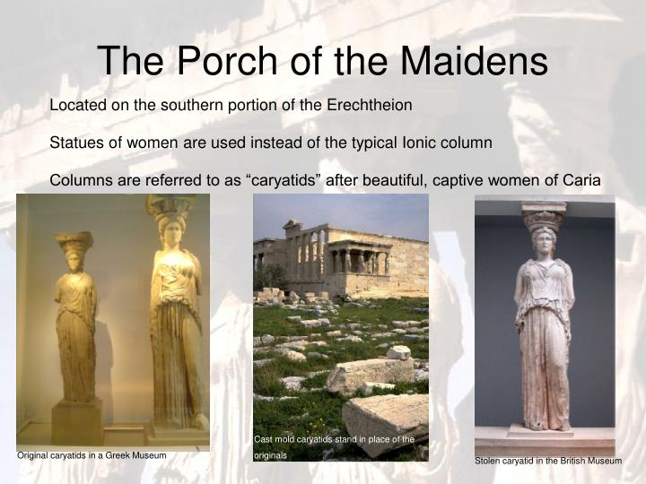 The Porch of the Maidens
