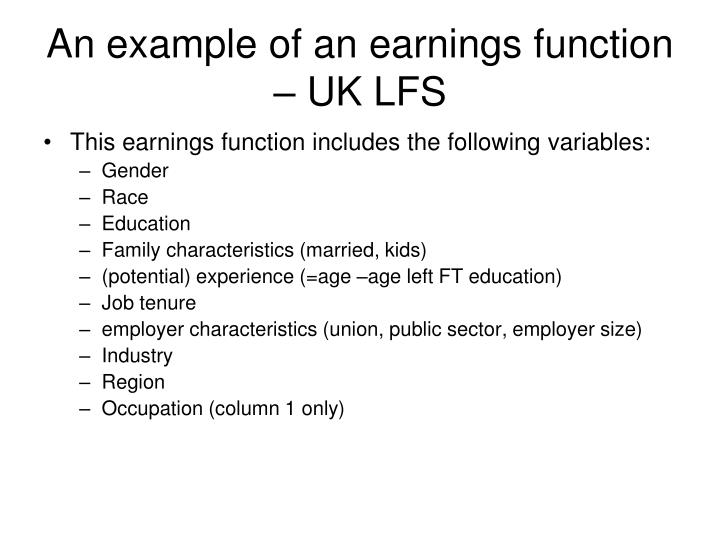 An example of an earnings function – UK LFS