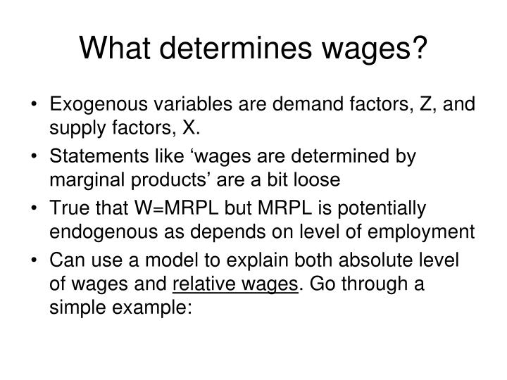 What determines wages?