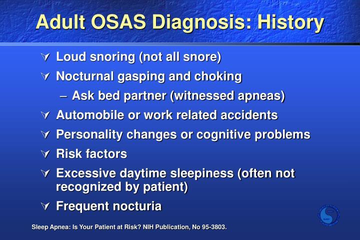 Adult OSAS Diagnosis: History