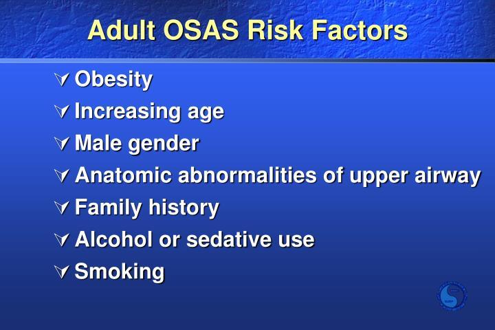 Adult OSAS Risk Factors
