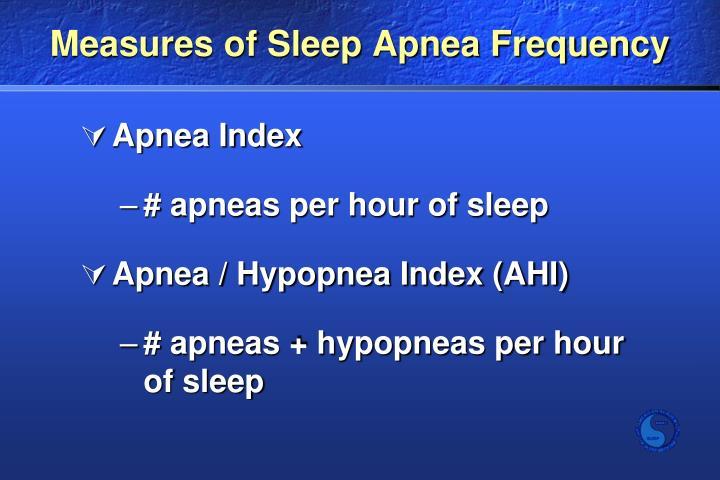 Measures of Sleep Apnea Frequency