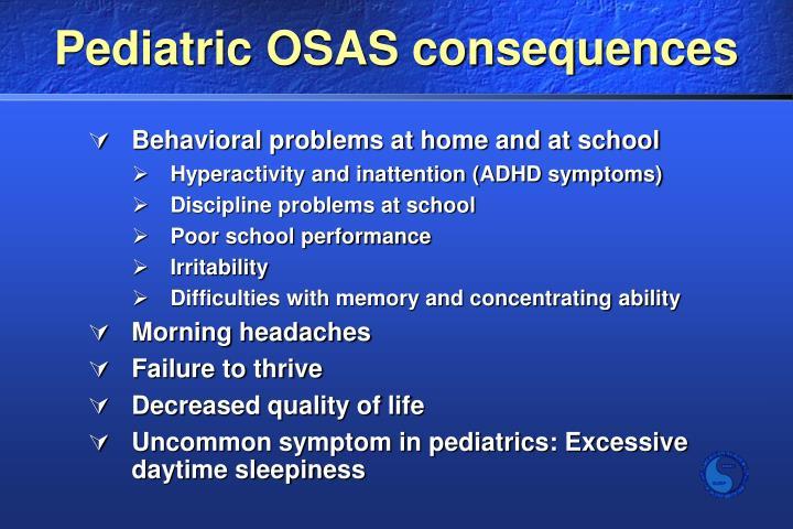 Pediatric OSAS consequences
