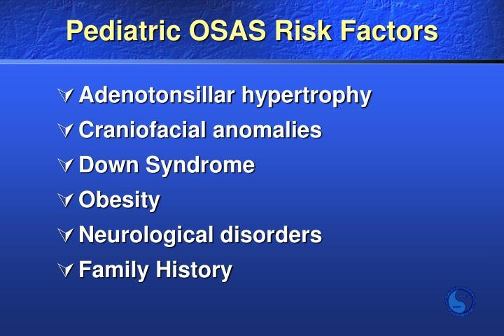 Pediatric OSAS Risk Factors