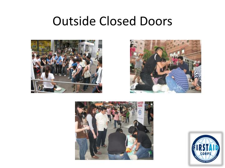 Outside Closed Doors