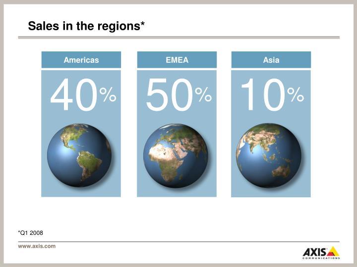Sales in the regions*