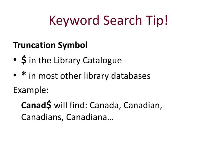 Keyword Search Tip!
