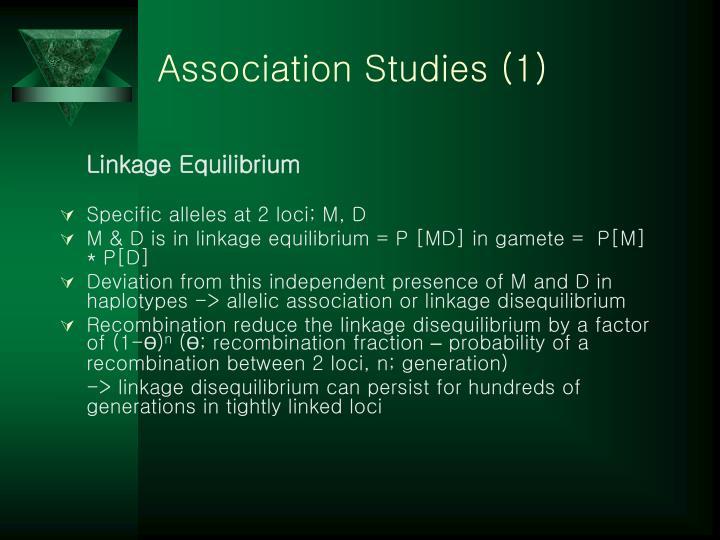 Association Studies (1)