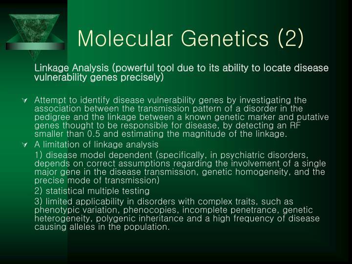 Molecular Genetics (2)