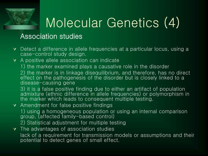 Molecular Genetics (4)
