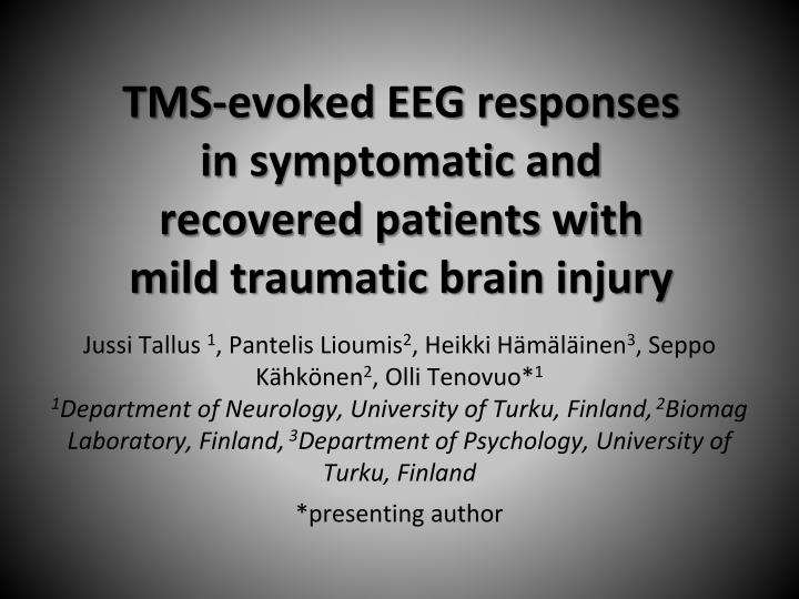 tms evoked eeg responses in symptomatic and recovered patients with mild traumatic brain injury n.