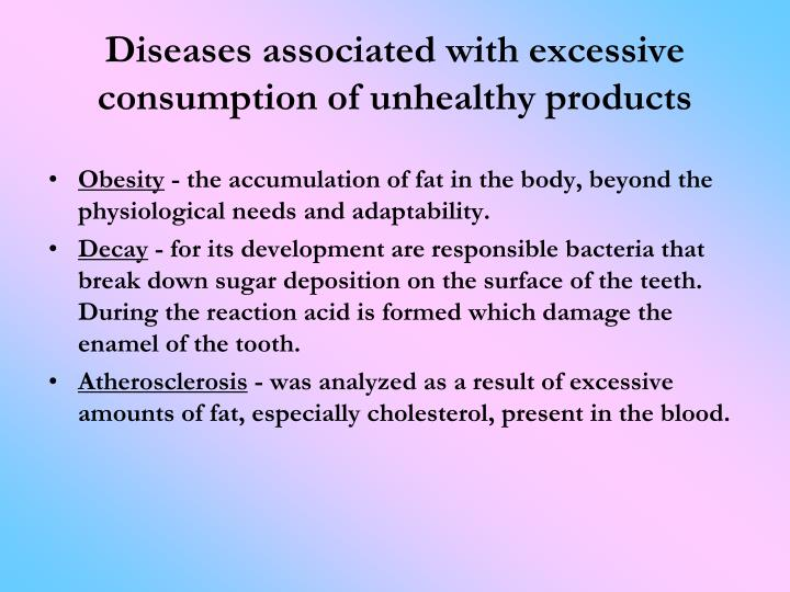 Diseases associated with excessive consumption of unhealthy products