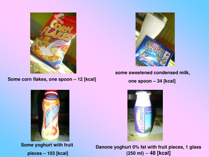 some sweetened condensed milk,
