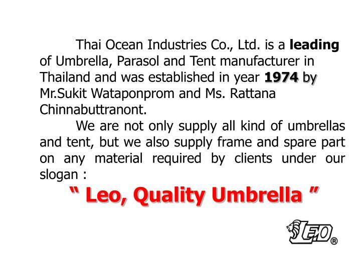 Thai Ocean Industries Co., Ltd. is a