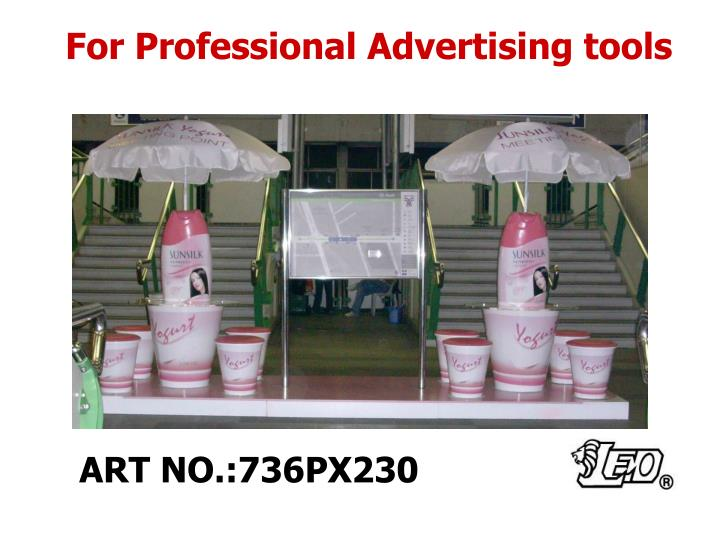 For Professional Advertising tools