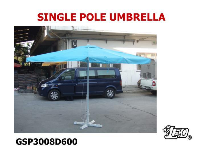 SINGLE POLE UMBRELLA