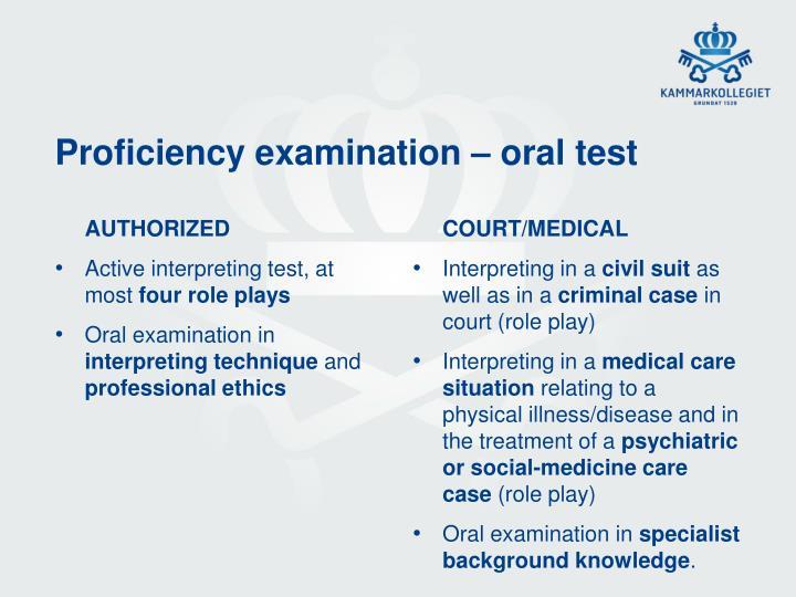 Proficiency examination – oral test