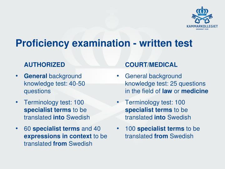 Proficiency examination - written test