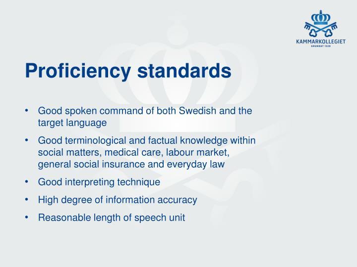 Proficiency standards