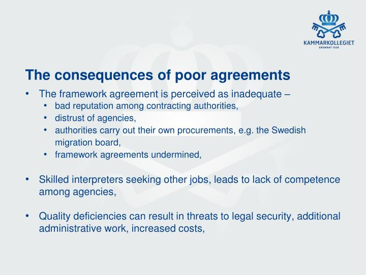 The consequences of poor agreements