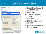 defining a custom show