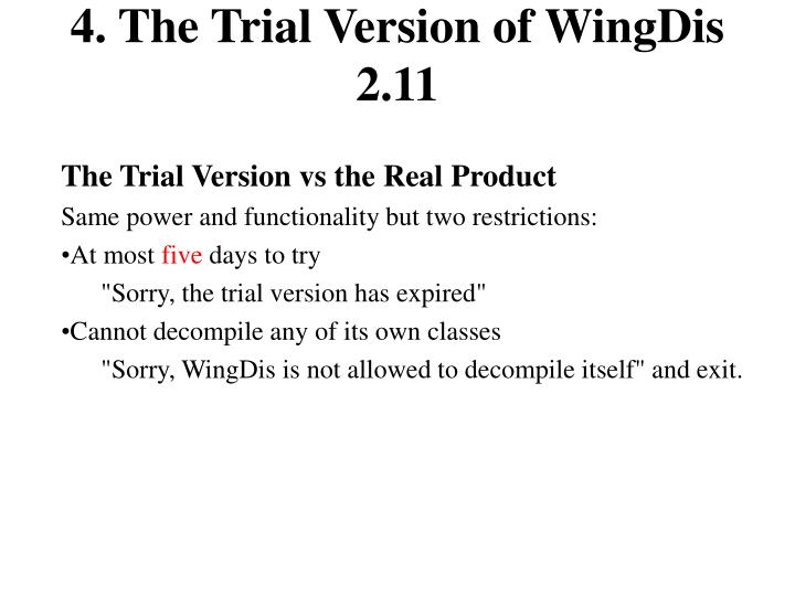4. The Trial Version of WingDis 2.11