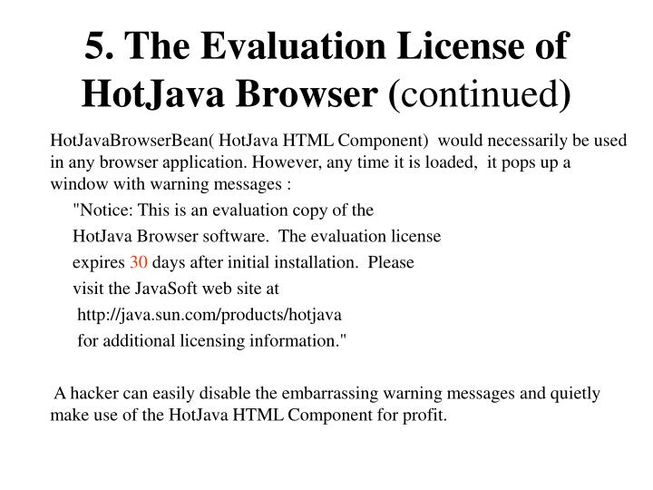 5. The Evaluation License of HotJava Browser (