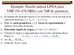 ejemplo dise e antena lpda para vhf 54 476 mhz con 7db de ganancia