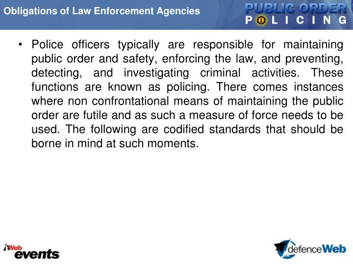 Obligations of Law Enforcement Agencies