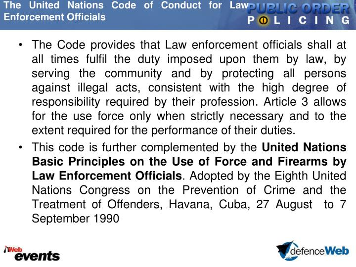 The United Nations Code of Conduct for Law Enforcement Officials