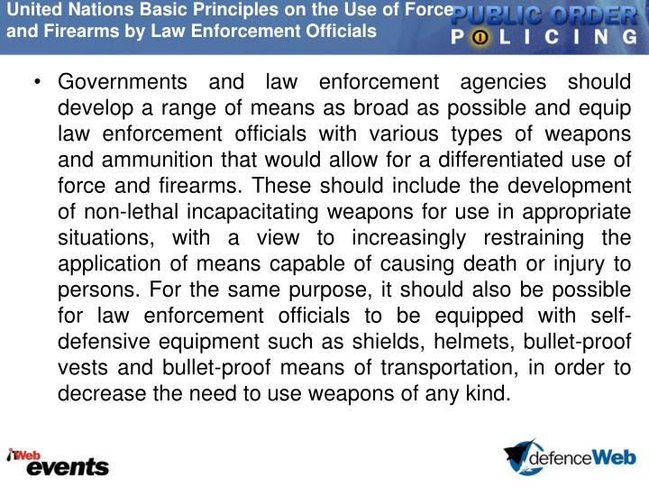 United Nations Basic Principles on the Use of Force and Firearms by Law Enforcement Officials