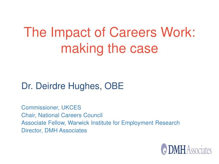 the impact of careers work making the case n.