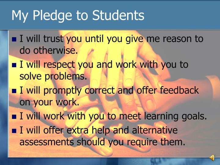 My Pledge to Students