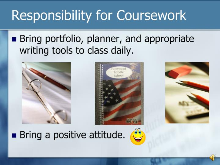 Responsibility for Coursework
