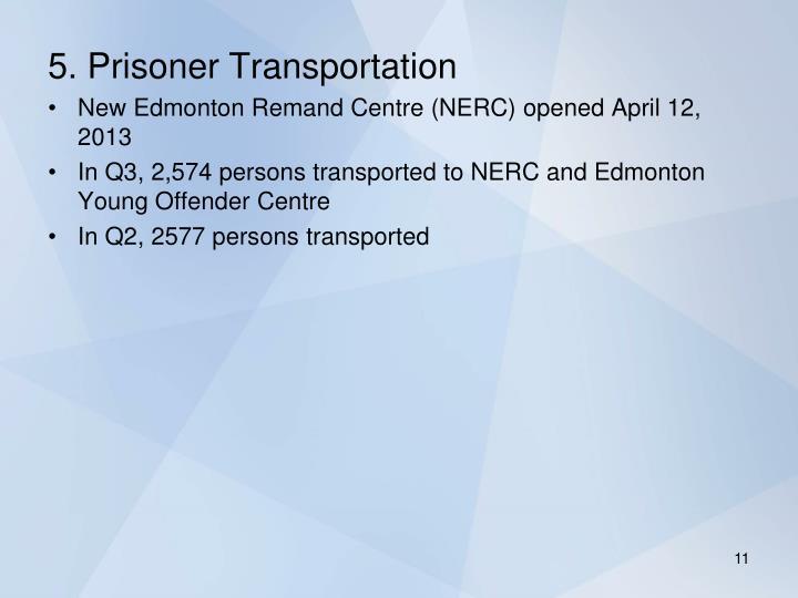5. Prisoner Transportation