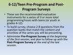 6 12 teen pre program and post program surveys