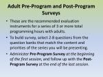adult pre program and post program surveys
