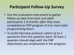participant follow up survey