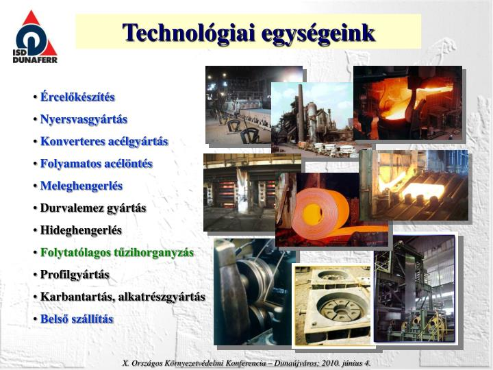 Technológiai egységeink