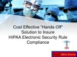 cost effective hands off solution to insure hipaa electronic security rule compliance